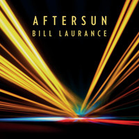 Bill Laurance - Aftersun