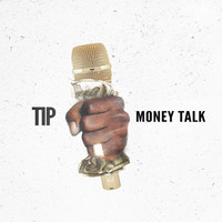 T.I. - Money Talk