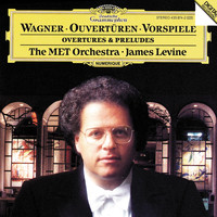 Metropolitan Opera Orchestra - Wagner: Overtures and Preludes
