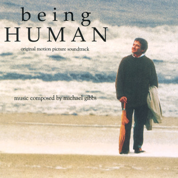 Michael Gibbs - Being Human (Original Motion Picture Soundtrack)