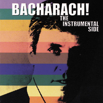 Burt Bacharach - Bacharach! The Instrumental Side