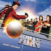 Randy Edelman - Balls Of Fury (Original Motion Picture Score)