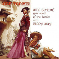 Mel Tormé - !Olé Tormé! M. T. Goes South of the Border with Billy May