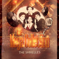 The Shirelles - The Mega Collection