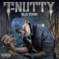 T-Nutty - Blue Venom (Explicit)