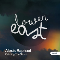 Alexis Raphael - Calming the Storm/More Than a French Kiss