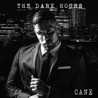 Cane - The Dark Hours - EP (Explicit)