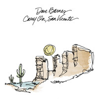 Dave Barnes - Carry on, San Vicente