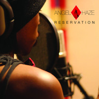 Angel Haze - Reservation