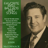 John McCormack - Favourite Irish Ballads & Songs