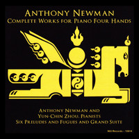 Anthony Newman - Anthony Newman: Complete Works for Piano Four Hands