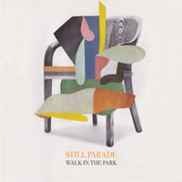 Still Parade - Walk in the Park
