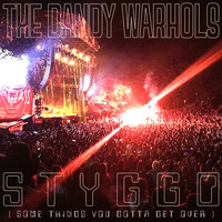 The Dandy Warhols - STYGGO