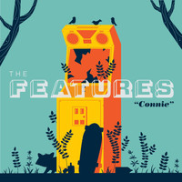 The Features - Connie