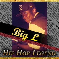 Big L - Hip Hop Legend