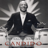 Candido - The Volcanic Sound of Candido
