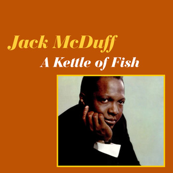 Jack McDuff - A Kettle of Fish
