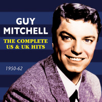 Guy Mitchell - The Complete Us & Uk Hits 1950-62
