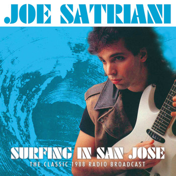 Joe Satriani - Surfing in San Jose (Live)