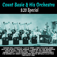 Count Basie and His Orchestra - 9.20 Special (Mono)