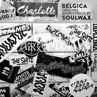 Soulwax - Belgica (Original Soundtrack By Soulwax)