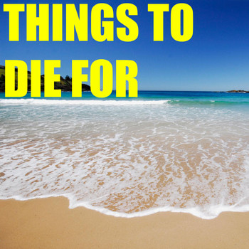 Various Artists - Things To Die For