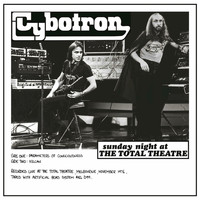Cybotron - Sunday Night Live at the Total Theatre (Live)