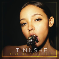 Tinashe - Ride Of Your Life (Explicit)