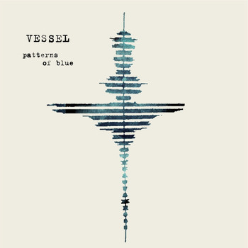 Vessel - Patterns of Blue
