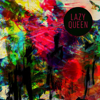 Lazy Queen - Drift - EP