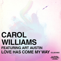 Carol Williams - Love Has Come My Way (Club Mix)