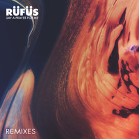 RÜFÜS - Say a Prayer for Me (Remixes)
