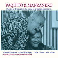 Paquito D'Rivera - Paquito D'Rivera Plays the Music of Armando Manzanero