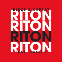 Riton - Rinse & Repeat (feat. Kah-Lo) [Radio Edit]