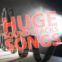 Soundtrack - Huge Soundtrack Songs