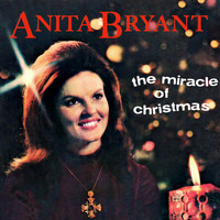 Anita Bryant - The Miracle of Christmas