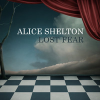 Alice Shelton - Lost Fear