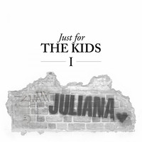 Juliana - Just for the Kids, Vol. 1