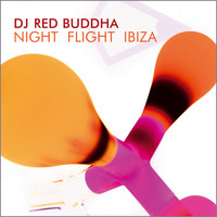 Red Buddha - Night Flight Ibiza