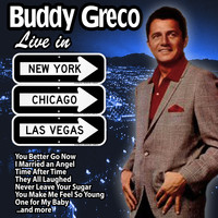 Buddy Greco - Buddy Greco Live in New York, Chicago and Las Vegas