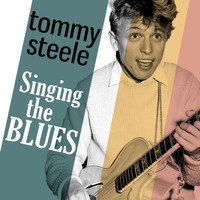 Tommy Steele - Singing the Blues