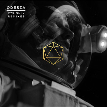 ODESZA - It's Only Remixes