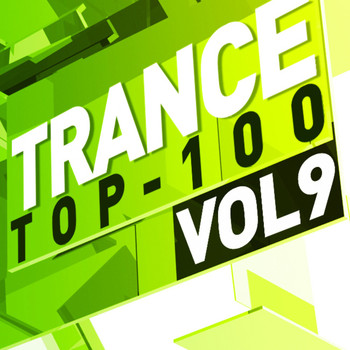 Various Artists - Trance Top 100, Vol. 9
