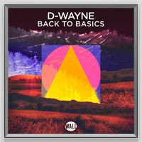 D-Wayne - Back to Basics