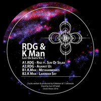 RDG and K Man featuring Sun Of Selah - Lost On Earth Vol.1