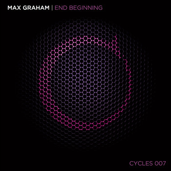 Max Graham - End Beginning