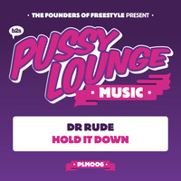 Dr Rude - Hold It Down