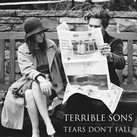 Terrible Sons - Tears Don't Fall