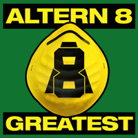 Altern 8 - Greatest: Altern 8