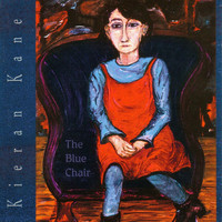 Kieran Kane - The Blue Chair